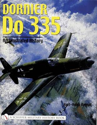 Picture of Dornier Do 335: An Illustrated History