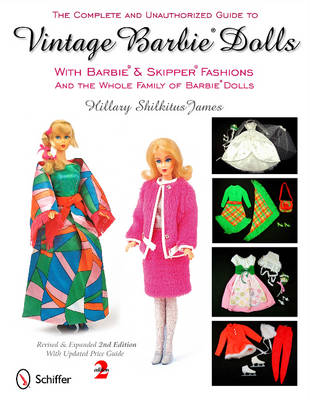 Picture of Complete & Unauthorized Guide to Vintage Barbie Dolls: With Barbie & Skipper Fashions & the Whole Family of Barbie Dolls