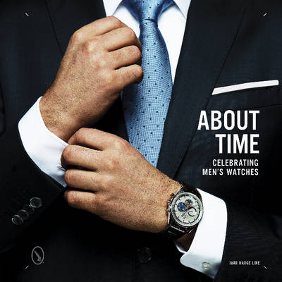 Picture of About Time: Celebrating Men's Watches