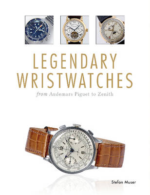 Picture of Legendary Wristwatches: From Audemars Piguet to Zenith