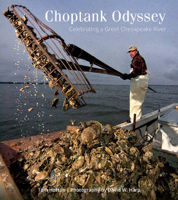 Picture of Choptank Odyssey: Celebrating a Great Chesapeake River