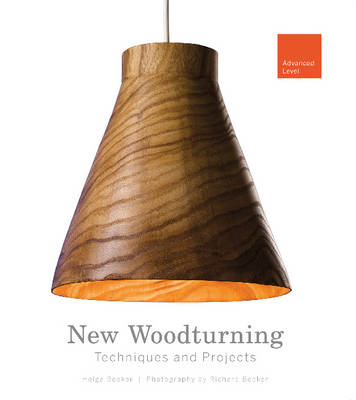 Picture of New Woodturning Techniques and Projects: Advanced Level