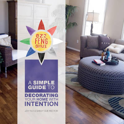 Picture of Ez2 Feng Shui: A Simple Guide to Decorating Your Home with Intention