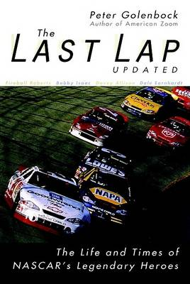 Picture of The Last Lap: The Life and Times of NASCAR's Legendary Heroes