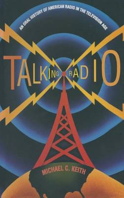 Picture of Talking Radio: An Oral History of American Radio in the Television Age