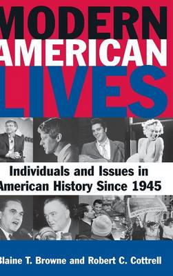 Picture of Modern American Lives: Individuals and Issues in American History Since 1945