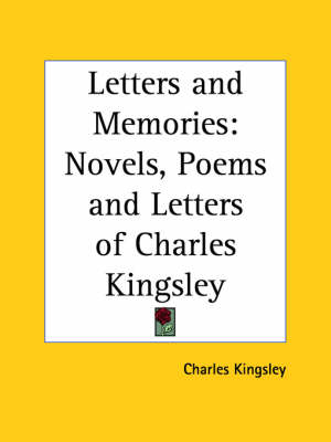Picture of Novels, Poems and Letters of Charles Kingsley (Letters and Memories)
