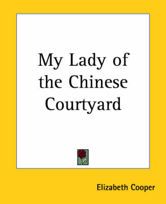 Picture of My Lady of the Chinese Courtyard