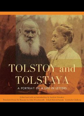 Picture of Tolstoy and Tolstaya: A Portrait of a Life in Letters