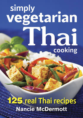 Picture of Simply Vegetarian Thai Cooking: 125 Real Thai Recipes
