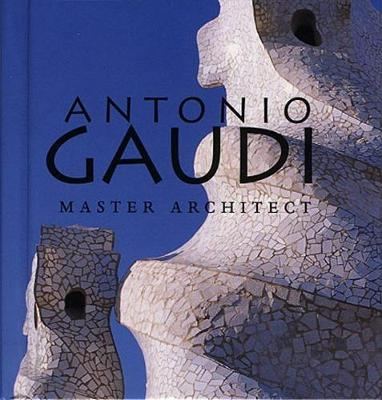 Picture of Antonio Gaudi: Master Architect