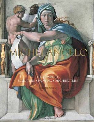 Picture of Michelangelo: The Complete Sculpture, Painting, Architecture