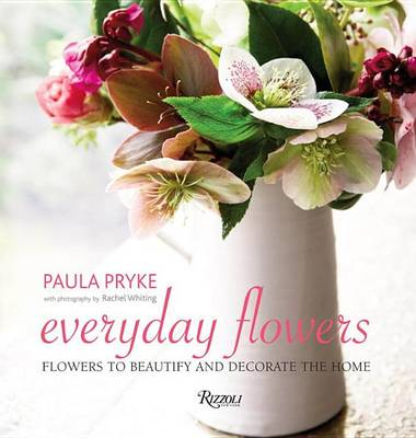 Picture of Everyday Flowers: Flowers to Beautify and Decorate the Home