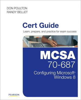 Picture of MCSE 70-687 Cert Guide: Configuring Microsoft Windows 8.1