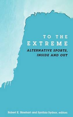 Picture of To the Extreme HB: Alternative Sports, inside and out