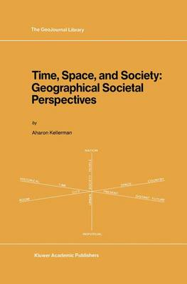 Picture of Time, Space and Society: Geographical Societal Perspectives