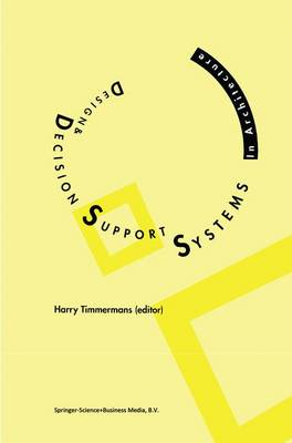 Picture of Design and Decision Support Systems in Architecture