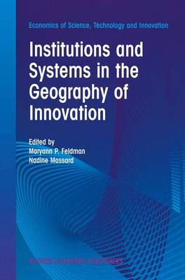 Picture of Institutions and Systems in the Geography of Innovation