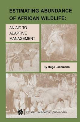 Picture of Estimating Abundance of African Wildlife: An Aid to Adaptive Management
