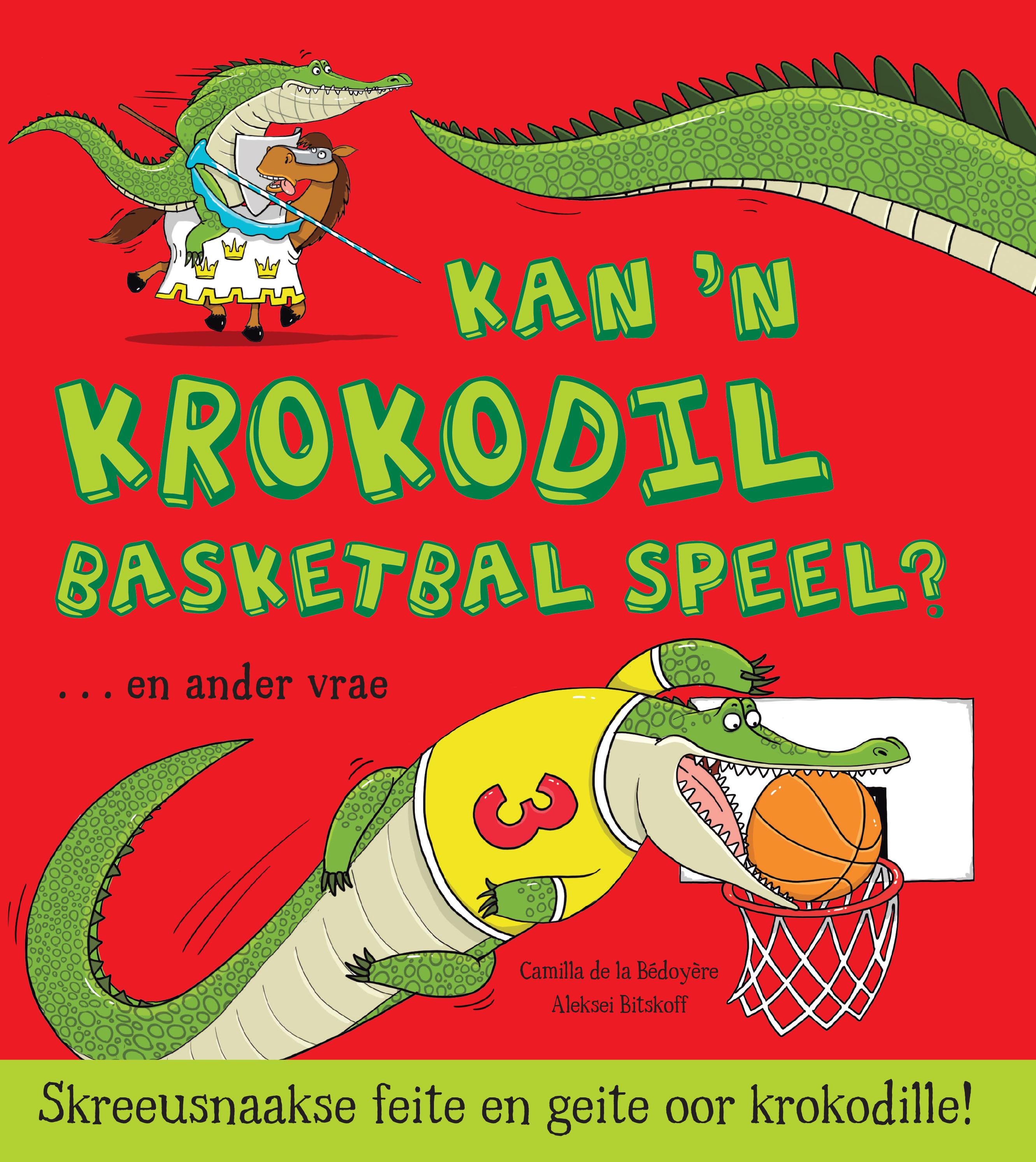 Wilde diere - Feite en geite: Kan 'n krokodil basketbal speel?