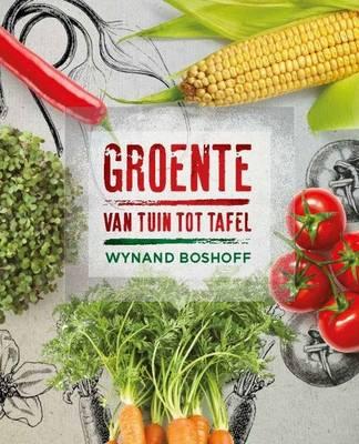 Picture of Groente van tuin tot tafel
