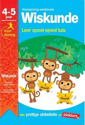 Picture of Voorsprong-Werkboek Wiskunde: Leer Speel-Speel Tuis: 4 - 5 jaar