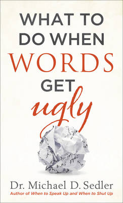 Picture of What to Do When Words Get Ugly