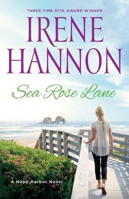 Picture of Sea Rose Lane: A Hope Harbor Novel