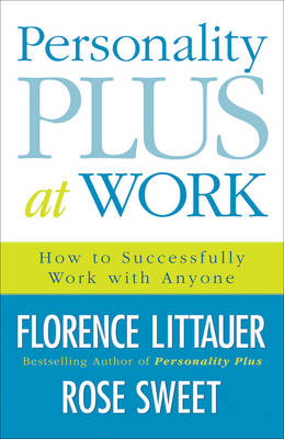 Picture of Personality Plus at Work: How to Work Successfully with Anyone