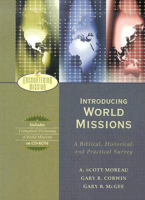 Picture of Encountering Missions: A Biblical, Historical, and Practical Introduction