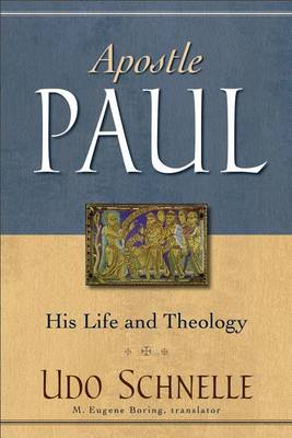 Picture of Apostle Paul: His Life and Theology
