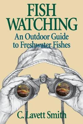 Picture of Fish Watching: An Outdoor Guide to Freshwater Fishes
