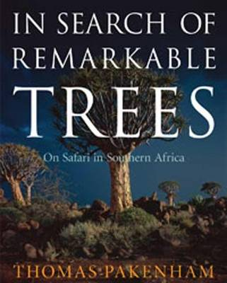 Picture of In Search of Remarkable Trees: On Safari in Southern Africa