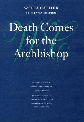 Picture of Death Comes for the Archbishop