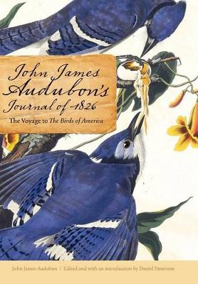 Picture of John James Audubon's Journal of 1826: The Voyage to the Birds of America