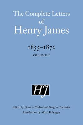Picture of The Complete Letters of Henry James, 1855-1872: Volume 1