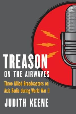 Picture of Treason on the Airwaves: Three Allied Broadcasters on Axis Radio During World War II