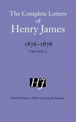 Picture of The Complete Letters of Henry James, 1876-1878: Volume 2