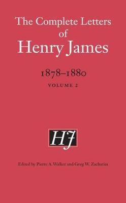 Picture of The Complete Letters of Henry James, 1878-1880: Volume 2
