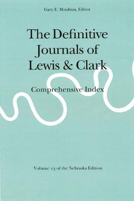 Picture of The Definitive Journals of Lewis and Clark: Comprehensive Index