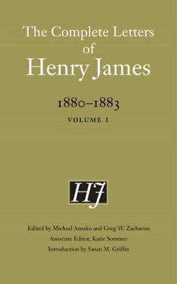 Picture of The Complete Letters of Henry James, 1880-1883: Volume 1