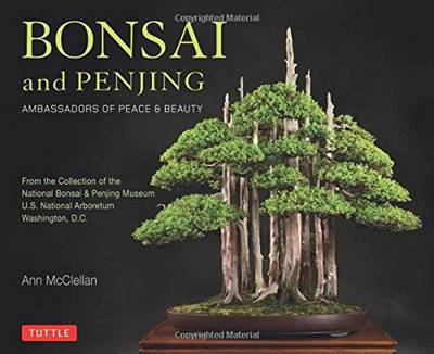 Picture of Bonsai and Penjing: Ambassadors of Peace and Beauty