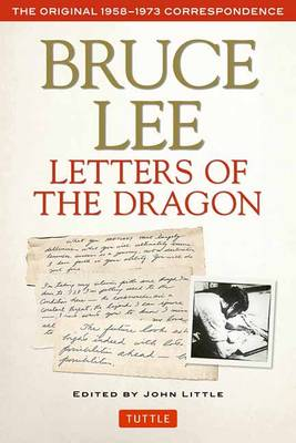 Picture of Bruce Lee: Letters of the Dragon: The Original 1958-1973 Correspondence