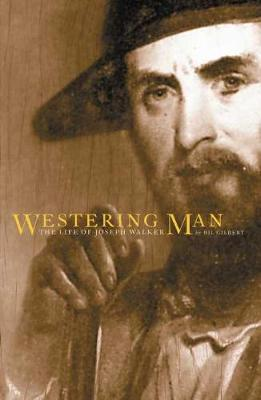 Picture of Westering Man: Life of Joseph Walker