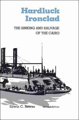 Picture of Hard Luck, Ironclad: The Sinking and Salvage of the Cairo