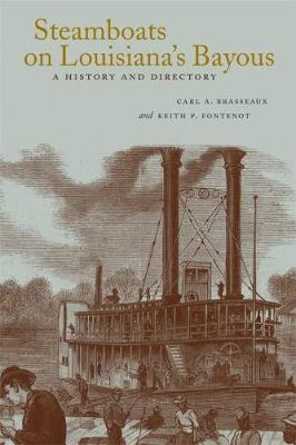 Picture of Steamboats on Louisiana's Bayous: A History and Directory
