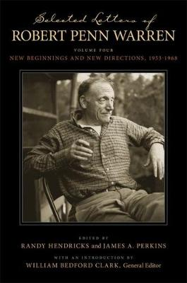 Picture of Selected Letters of Robert Penn Warren; Volume Four: New Beginnings and New Directions, 1953-1968