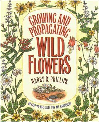 Picture of Growing and Propagating Wild Flowers