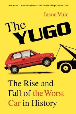 Picture of The Yugo: The Rise and Fall of the Worst Car in History