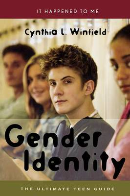 Picture of Gender Identity: The Ultimate Teen Guide